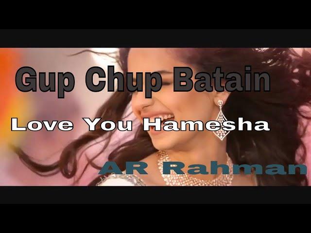 Gup Chup Baatein | Love You Hamesha | Hariharan|Sadhna Sargam|AR Rahman|HD|HQ Audio