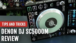 Review: Denon DJ SC5000M Media Player | Tips and Tricks