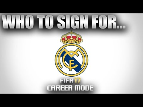 FIFA 17   Who To Sign For... REAL MADRID CAREER MODE