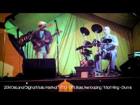 ATTO Live @ 2014 DeLand Original Music Festival