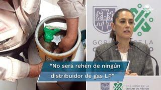 La jefa de Gobierno acordó garantizar el abasto a la ciudadanía y respetar el tope en el costo del gas LP