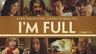 Skit Guys - I'm Full