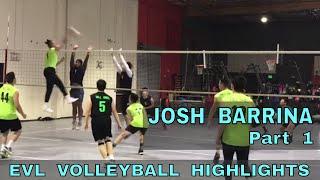 Josh Barrina Volleyball Highlights PART 1 - Elevate Volleyball League 2018