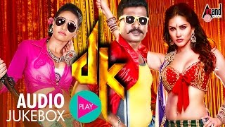 DK || Kannada Audio Juke Box || Prem's || Chaitra || Sunny Leone || Arjun Janya || Kannada New Songs