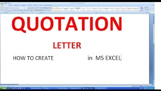 How To Make  Quotation Letter In Microsoft Excel