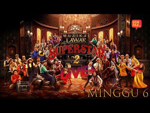 [LIVE] Muzikal Lawak Superstar 2 Live + | Minggu 6