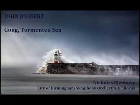 John Joubert: Gong, Tormented Sea [Cleobury-CBSO & Chorus] premiere