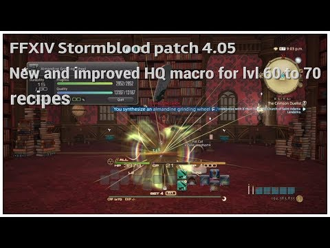 FFXIV Stormblood patch 4 05 New and improved HQ crafting macro