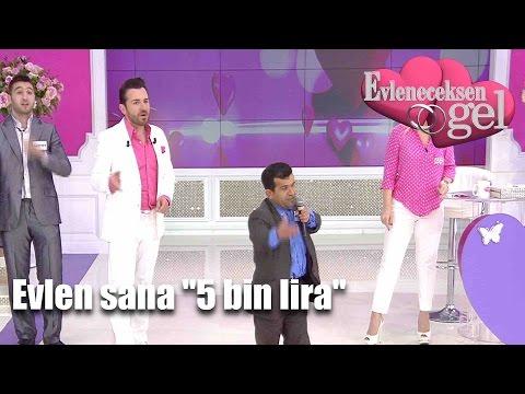 """Evleneceksen Gel - Evlen Sana """"5 Bin Lira"""""""