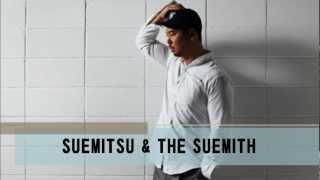 SUEMITSU & THE SUEMITH - Sonatine