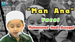[ Terbaru ] Muhammad Hadi Assegaf - Man Ana