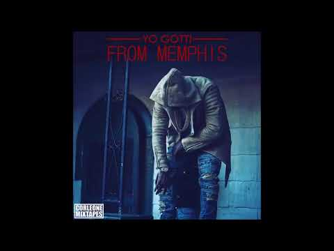 YO GOTTI – FROM MEMPHIS [FULL MIXTAPE][NEW 2018]