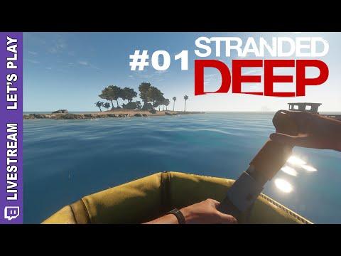 "Stranded Deep - ""Cast Away Simulator 2015"" - Teil 1/2 - [Livestream Let's Play][Early Access][Alpha]"