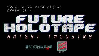 Future Holotape - Knight Industry (Official Video)