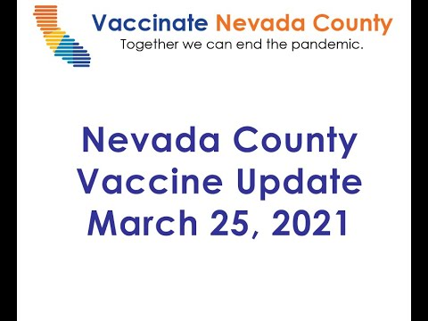 Nevada County Vaccine Update for March 25, 2021