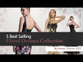 5 Best Selling Floral Dresses Collection By Meier, Winter 2017