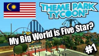 ¿Mi gran mundo es de 5 estrellas? Roblox Theme Park Tycoon 2 (Malasia)
