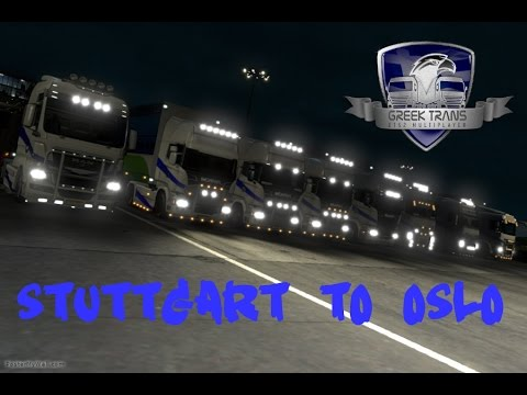 Ets2 Greek Multiplayer Team - Stuttgart to Oslo