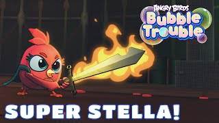 Angry Birds Bubble Trouble Ep.4 | Super Stella!