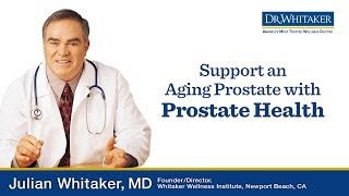 VIDEO: Best Prostate Health Supplements | drwhitaker.com