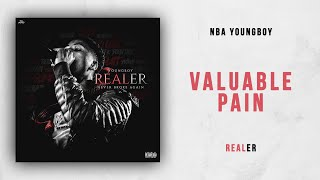 NBA Youngboy - Valuable Pain (Realer)