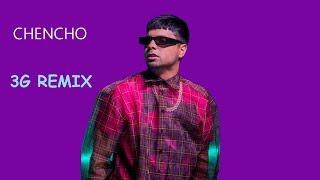 Chencho Corleone - 3G Remix