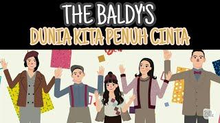 The Baldy's - Dunia Kita Penuh Cinta (lirik)
