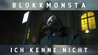 Blokkmonsta - Ich kenne nicht [Prod. ZH Beats] (Official Music Video)