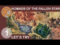 Nomads Of The Fallen Star | ROAMING THE WASTES - Ep. 1 | Let's Play Nomads Of The Fallen Star