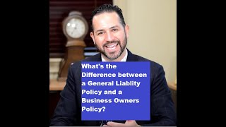 What's the difference between a GL policy and a BOP or Business-Owners Policy?