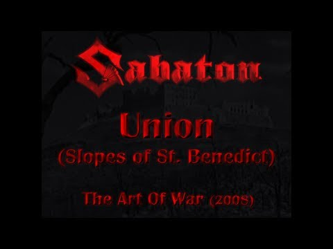 Sabaton - Union (Slopes of St. Benedict) (Lyrics English & Deutsch)