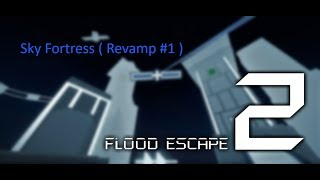 Roblox | FE2 Map Test : Sky Fortress ( Revamp #1 )