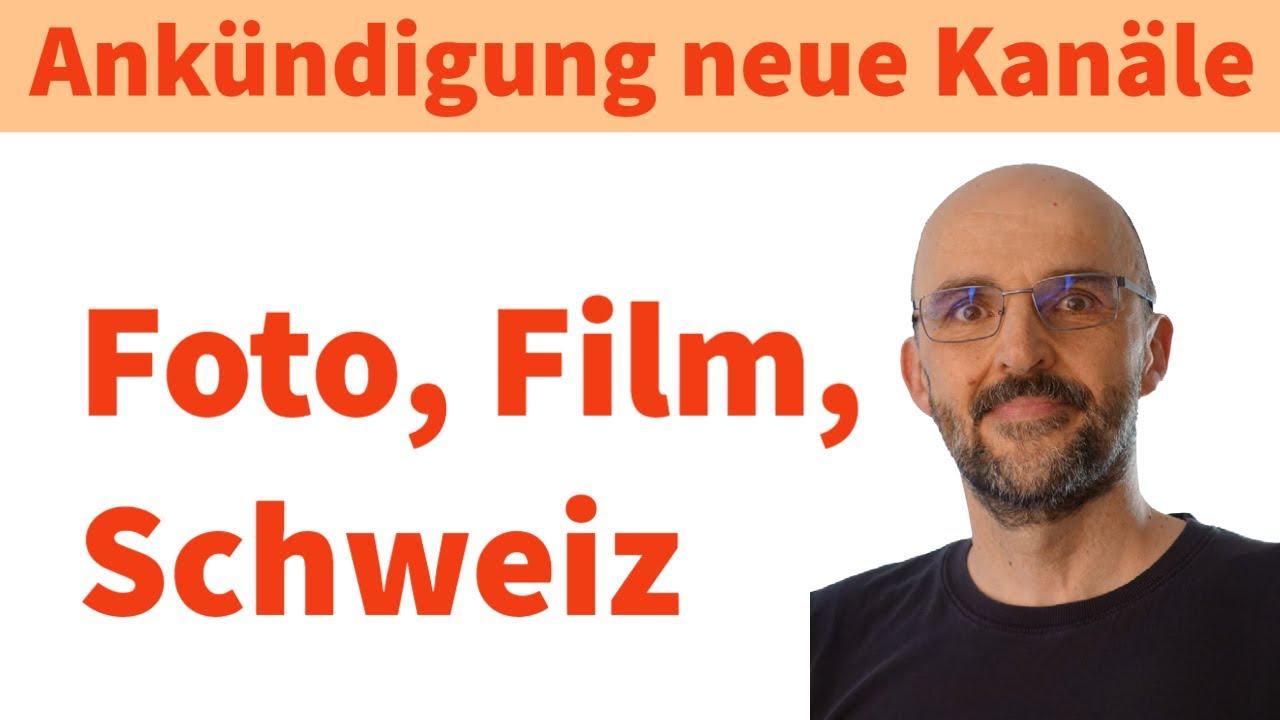 Ankündigung: Zwei neue Kanäle   Foto   Schweiz