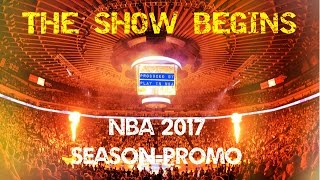 Nba 2017 season promo - the show begins