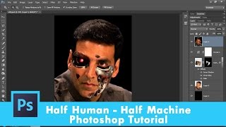 60. [Ps] Terminator Effect  - Photoshop Tutorial [In Hindi]