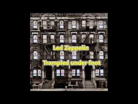 Led Zeppelin - Trampled under foot [HQ]