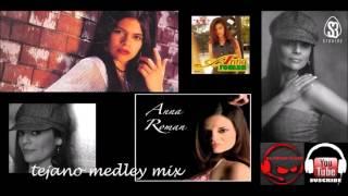 ANNA ROMAN - TEJANO MEDLEY MIX BY DJ JUNIOR MIXER YouTube Videos