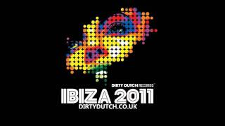 Moombah (Afrojack Remix) - IBIZA 2011 Dirty Dutch Records
