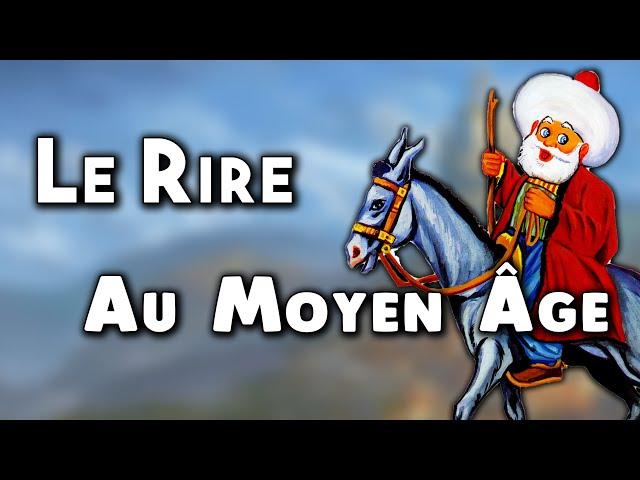 Le Rire au Moyen Âge (2/2) - Islam vs Occident #4
