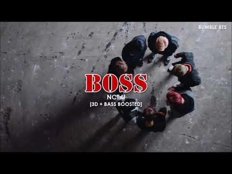 [3D+BASS BOOSTED] NCT U (엔시티유) - BOSS | bumble.bts