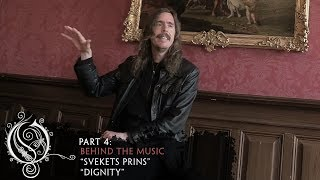 """OPETH - About """"Svekets Prins"""" / """"Dignity"""" (OFFICIAL INTERVIEW)"""