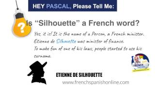 Hey Pascal Please Tell Me Is Silhouette A French Word Youtube