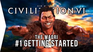 Let's Play Civ 6 Gathering Storm ► #1 Maori & Kupe Getting Started - [Civilization VI Gameplay]
