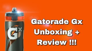Gatorade GX UNBOXING + REVIEW !!!