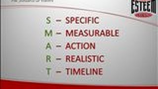 How to set SMART Goals with ESTEEM Team's Mark Hatfield