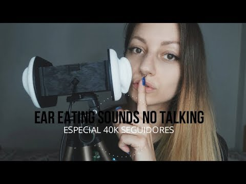 ASMR Ear Eating Sounds #3 NO TALKING / ESPECIAL 40K - NADIRA ASMR