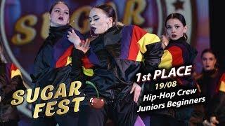 19/08 🍒 1st PLACE - Hip-Hop Crew Juniors Beginners 🍒 SUGAR FEST Dance Championship