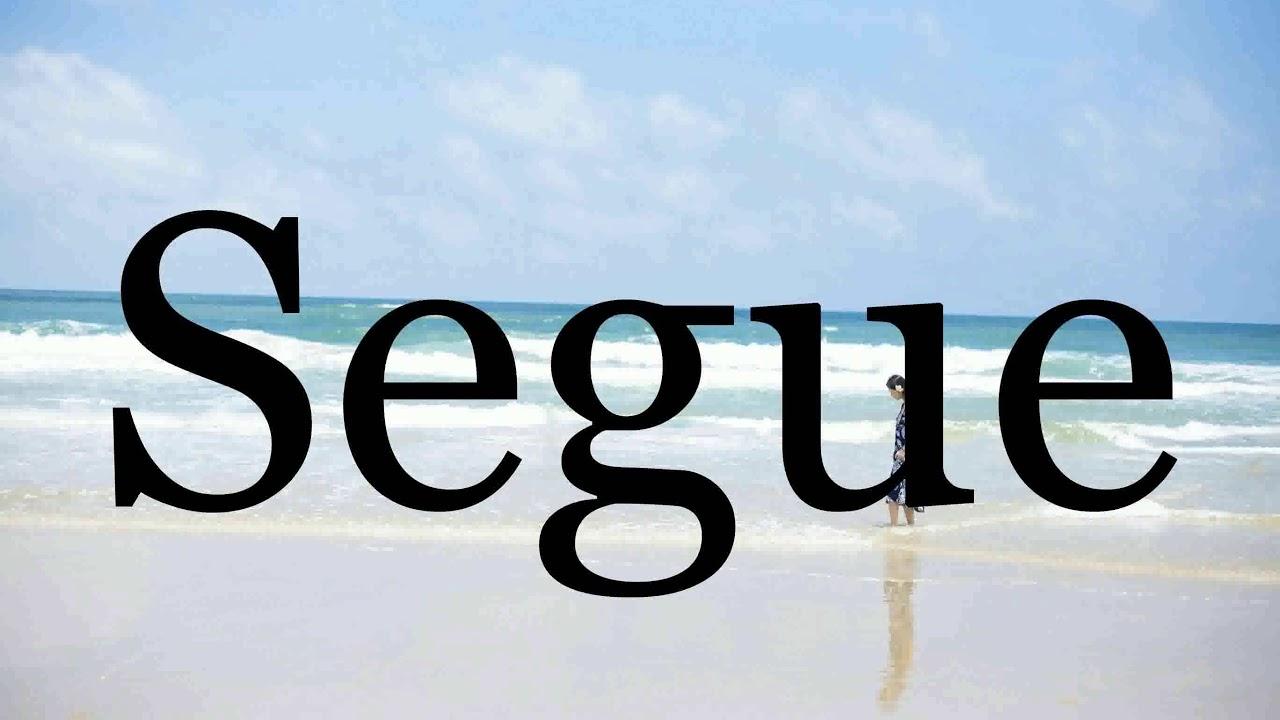 How To Pronounce Segue🌈🌈🌈🌈🌈🌈Pronunciation Of Segue - YouTube