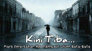 Kini Tiba - Mars Perpisahan RA MUBA 2013 (Music Video)
