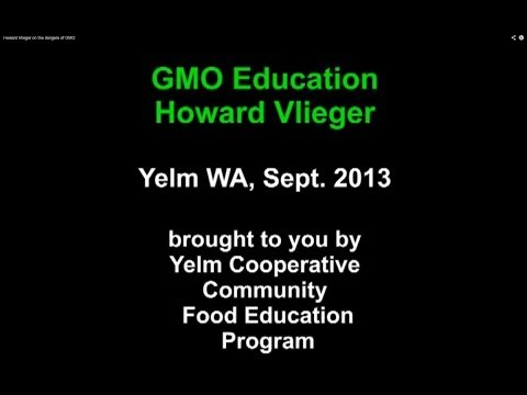 Howard Vlieger on the dangers of GMO